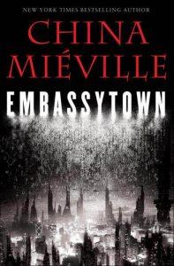 Embassytown by China Miéville