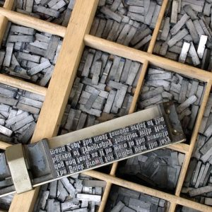 What is typesetting? Most of the time, it no longer means digging through bins of movable type, like these.