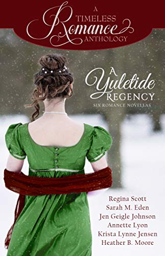 A fancy regency woman on the cover of A Yuletide Regency, some copyediting by Looseleaf Editorial & Production