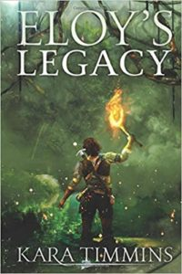 Cover for Eloy's Legacy by Kara Timmins