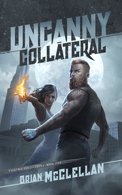 Cover for UNCANNY COLLATERAL by Brian McClellan