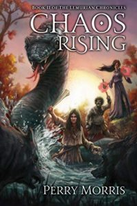 Cover for CHAOS RISING by Perry Morris